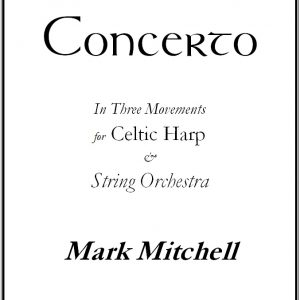 Concerto for Celtic Harp and Strings – String Parts
