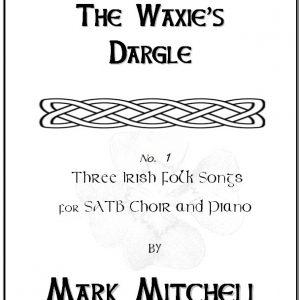 The Waxie's Dargle SATB
