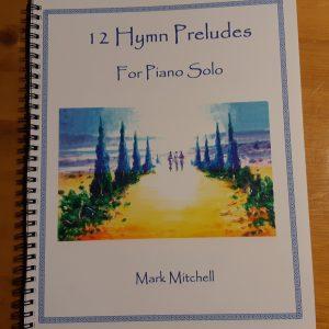 12 Hymn Preludes (printed book)