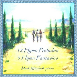 Hymn Preludes and Fantasies (Audio Recording)